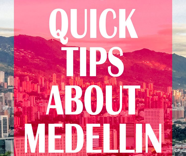 15 Quick Tips About Medellin Colombia - What You Need to Know Before You Go