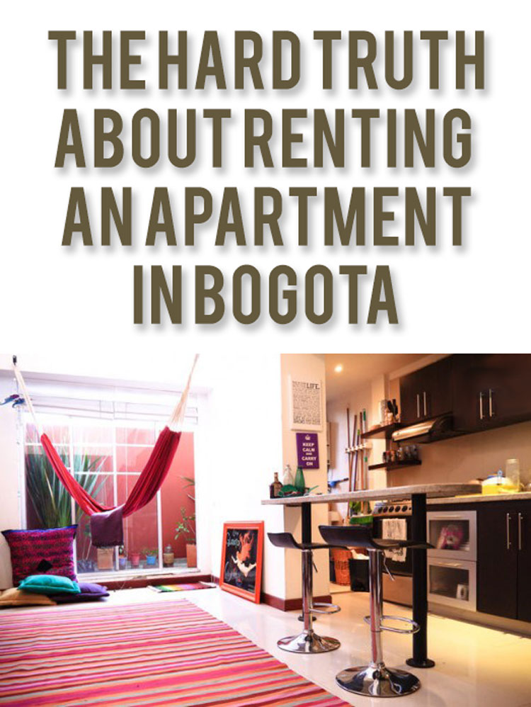The Hard Truth About Renting an Apartment in Bogota