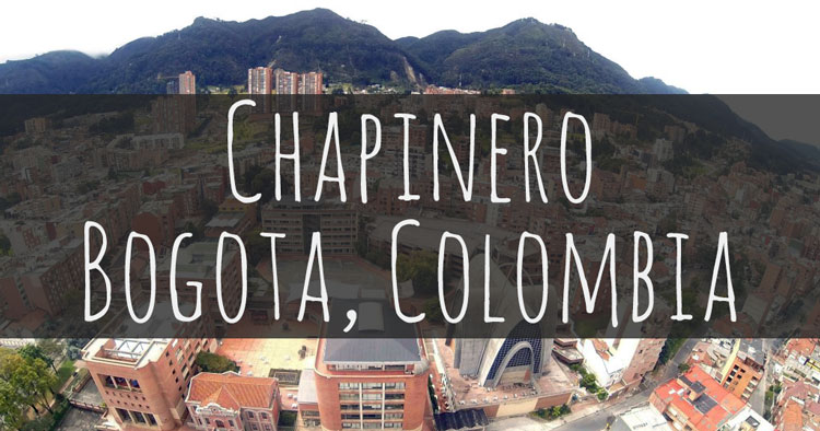 Why Chapinero is the Best Place to Stay in Bogota