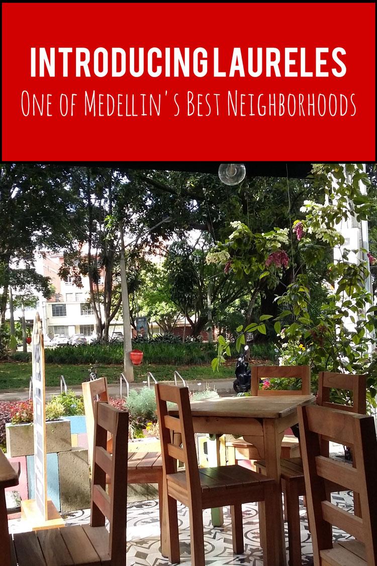Introducing Laureles - One of Medellin's Best Neighborhoods