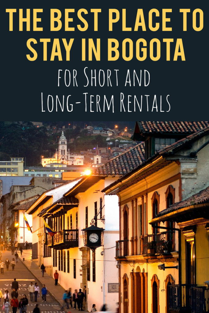 The Best Place to Stay in Bogota Colombia for Short and Long-Term Rentals